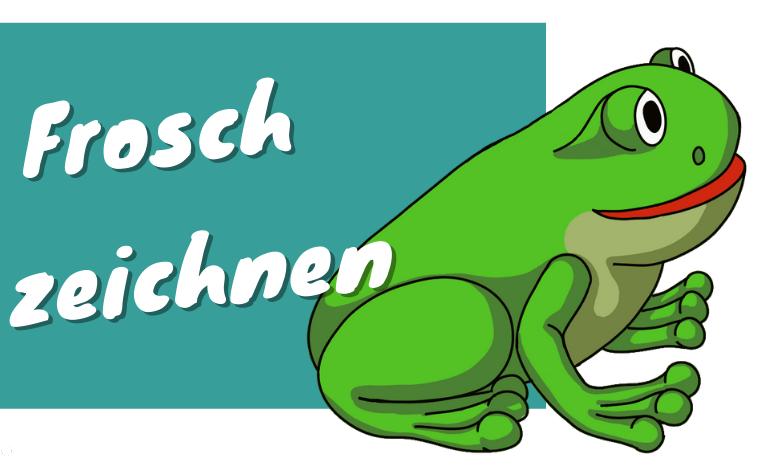 Frosch zeichnen lernen