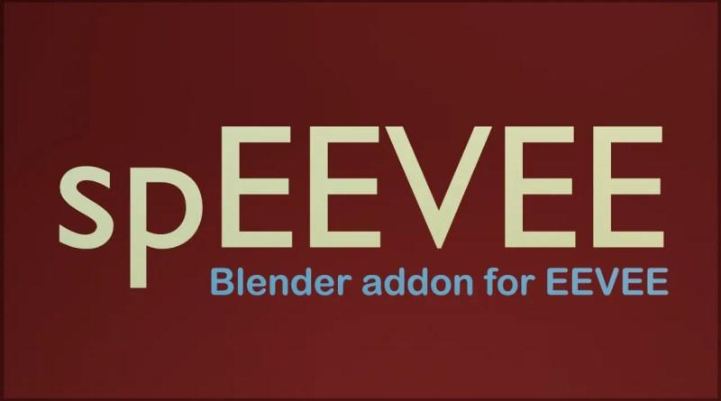 spEEVEE addon for EEVEE