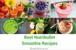 Best Nutribullet Recipes