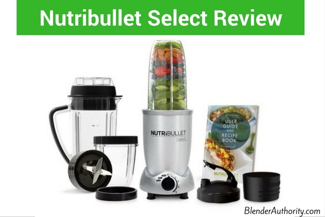 Nutribullet Select Review
