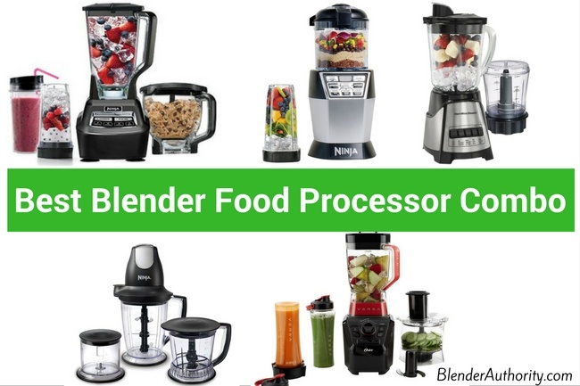 Best Blender Food Processor Combo - Updated 2020