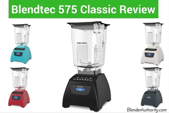 Blendtec 575 Classic review