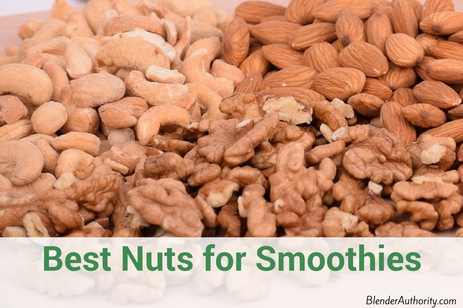Best Nuts for Smoothies