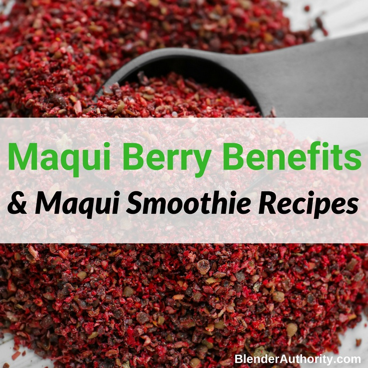 5 Amazing Maqui Smoothies And Maqui Berry Benefits