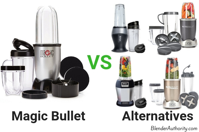 Magic Bullet Alternatives