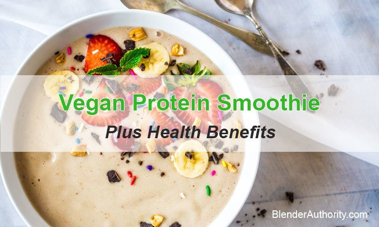 Favorite Vegan Protein Smoothie