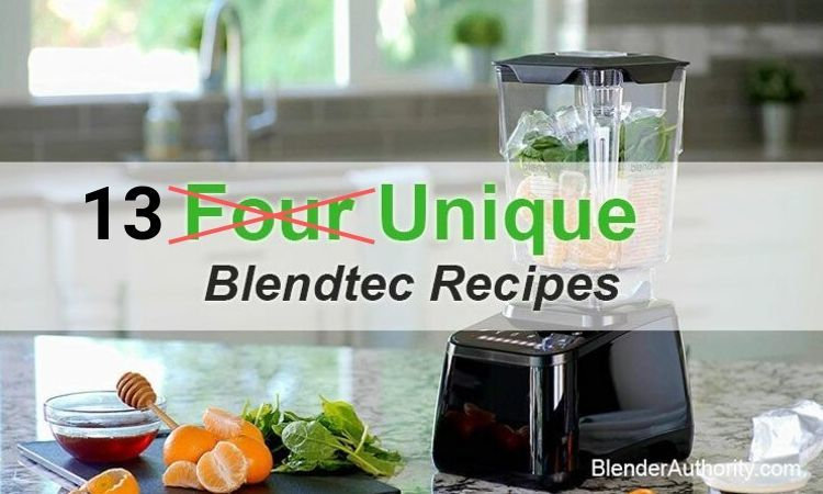 Unique Blendtec Recipes