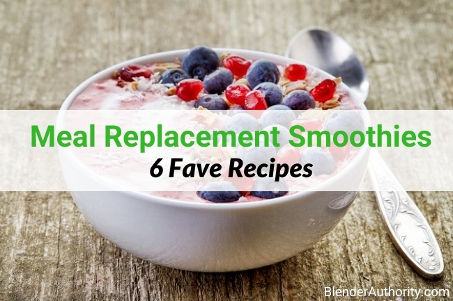 Best Meal Replacement Smoothies