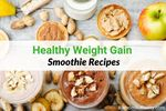 High Calorie Smoothie Recipes for Weight Gain