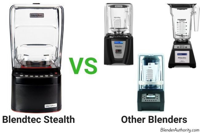 Blendtec Stealth versus Other Blenders