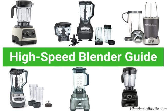 Best High Speed Blenders
