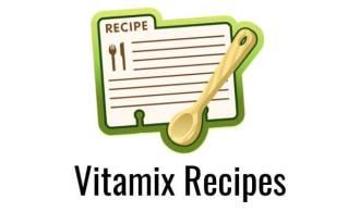 vitamix recipes featured