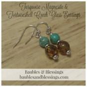 Turquoise Magnesite & Tortoiseshell Czech Glass Earrings