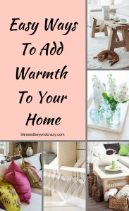 Easy Ways to add Warmth to your Home