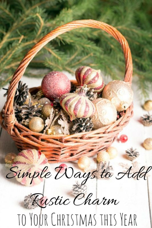 simple-ways-to-add-rustic-charm-to-your-christmas-this-year