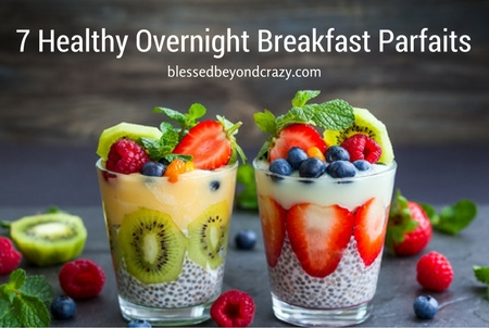 7 Healthy Overnight Breakfast Parfaits