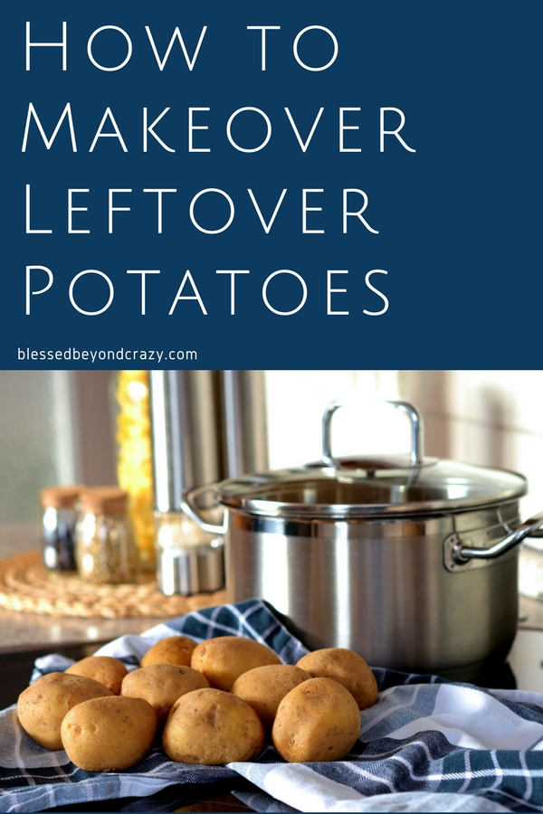 How To Makeover Leftover Potatoes