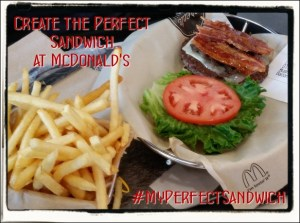 #Sponsored: I Made #MyPerfectSandwich @McDonalds, & You Can Too! #McDPtr
