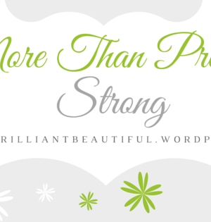 More Than Pretty: Strong