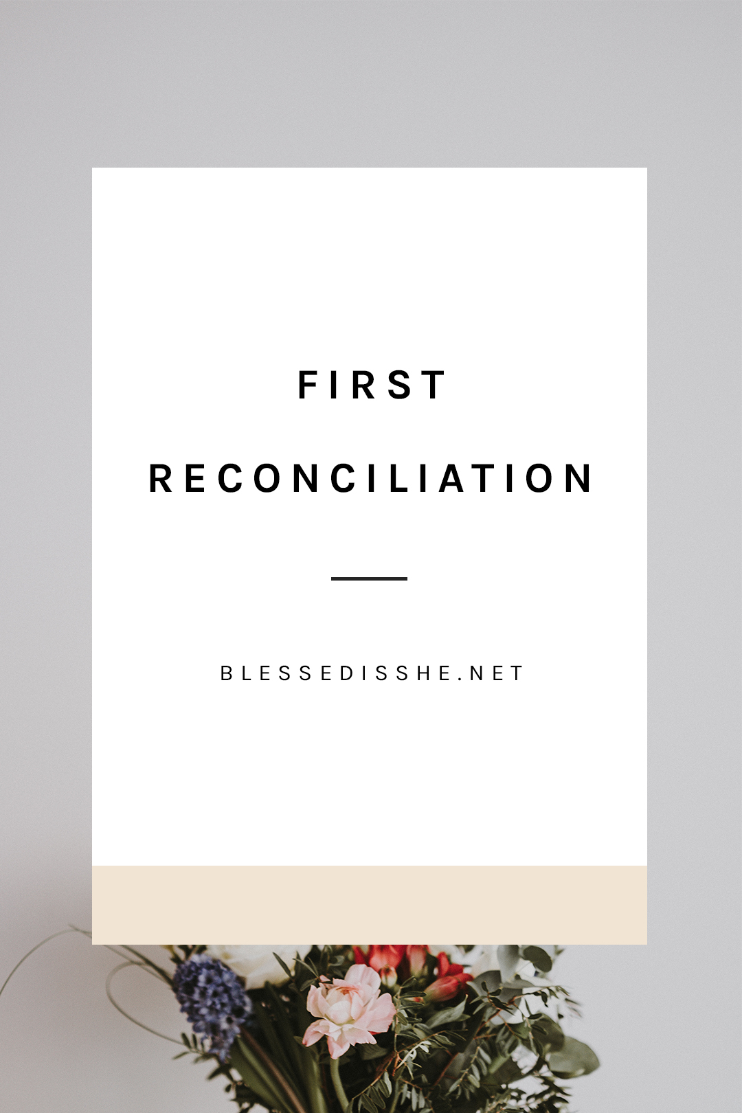 First Reconciliation An Act Of Contrition A Poem
