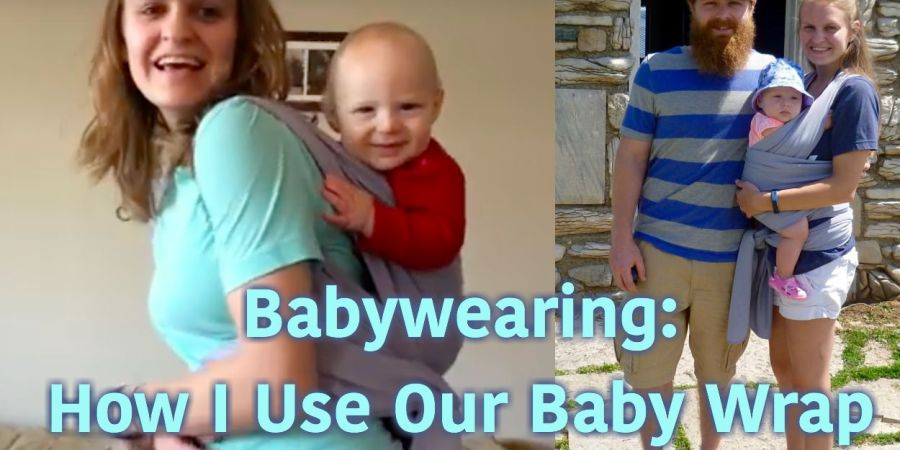 Babywearing How I Use Our Baby Wrap Blessed Mama Life