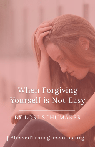 When Forgiving Yourself is Not Easy
