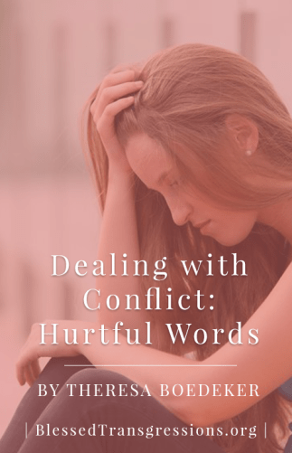 Dealing with Conflict Hurtful Words