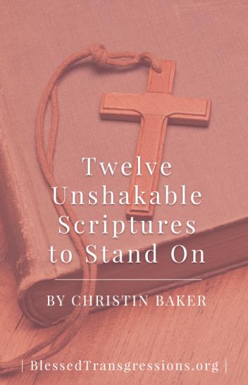 Twelve Unshakable Scriptures - Pinterest