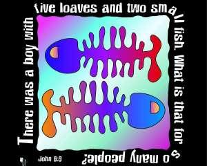John 6:9 In Action!