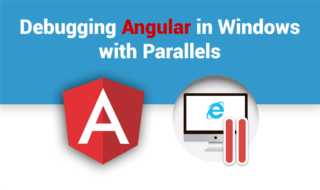 Debugging Angular in Windows with Parallels