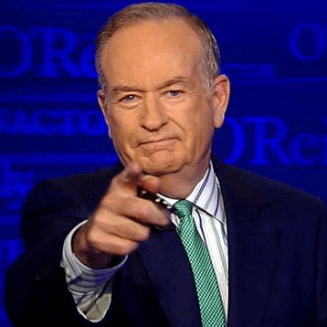 Mr. Bill O'Reilly, a man for whom I hold the deepest respect