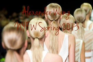alexander wang spring fashion week 2013 redken