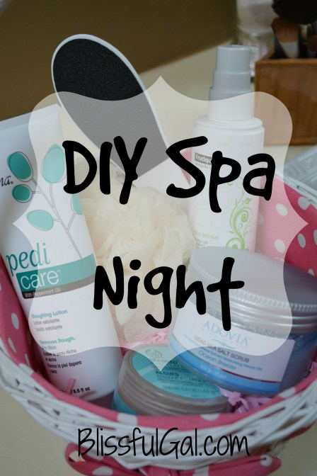 Have a DIY Spa Night in your own home!!