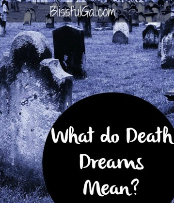 What are the meanings of your death dreams?