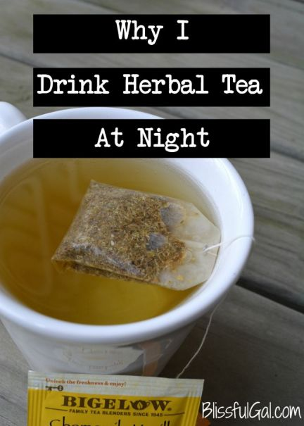 I love drinking herbal tea at night makes me sleep better and calms my anxiety from the day