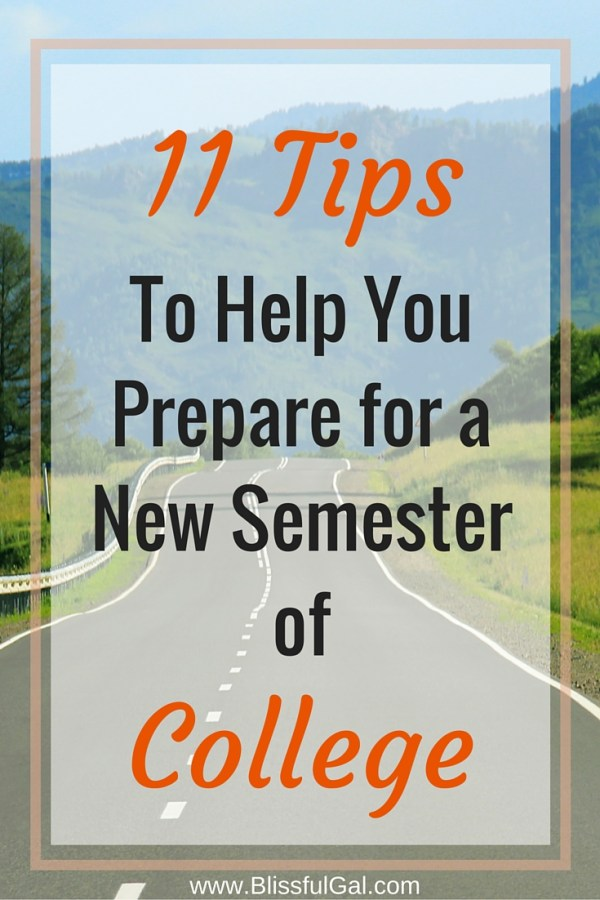11 Tips to Help You Prepare for a New Semester of College - Starting a new semester of college can be a mix of feelings, so knowing how to conquer schoolwork is extremely essential to your success. Being in my 4th year of college, I know several tricks that work pretty well, so click to read more!