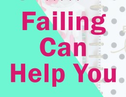 How Failure Can Make You a Better Person