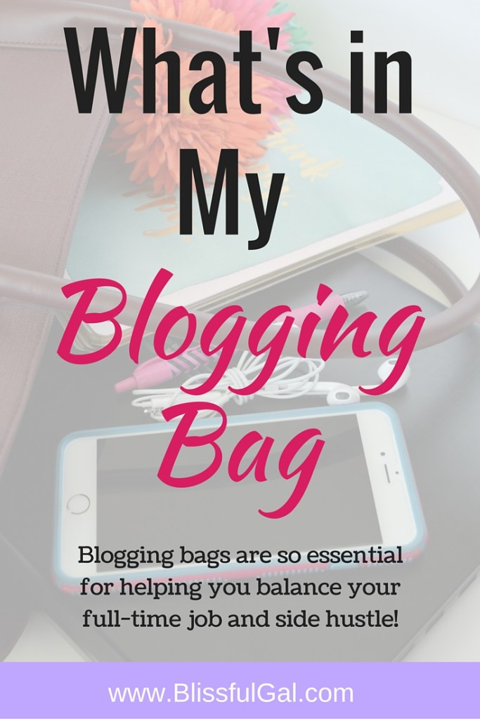 What's in my blogging bag and daily schedule- Managing a full time job and a side hustle can be very tiring, but so rewarding. While I always have stuff to do, I wouldn't change anything! Read more to find out my daily schedule and my I always have in my blogging bag!