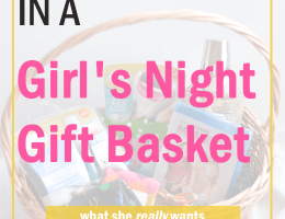 What to Put in a Girl's Night Gift Basket