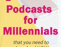 Podcasts for Millennials