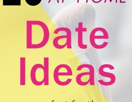 At-Home Date Ideas for the Homebody +GIVEAWAY
