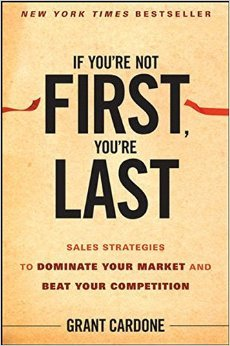 if-youre-not-first-your-last-grant-cardone_1_orig