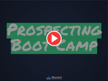 Prospecting Boot Camp On-Demand