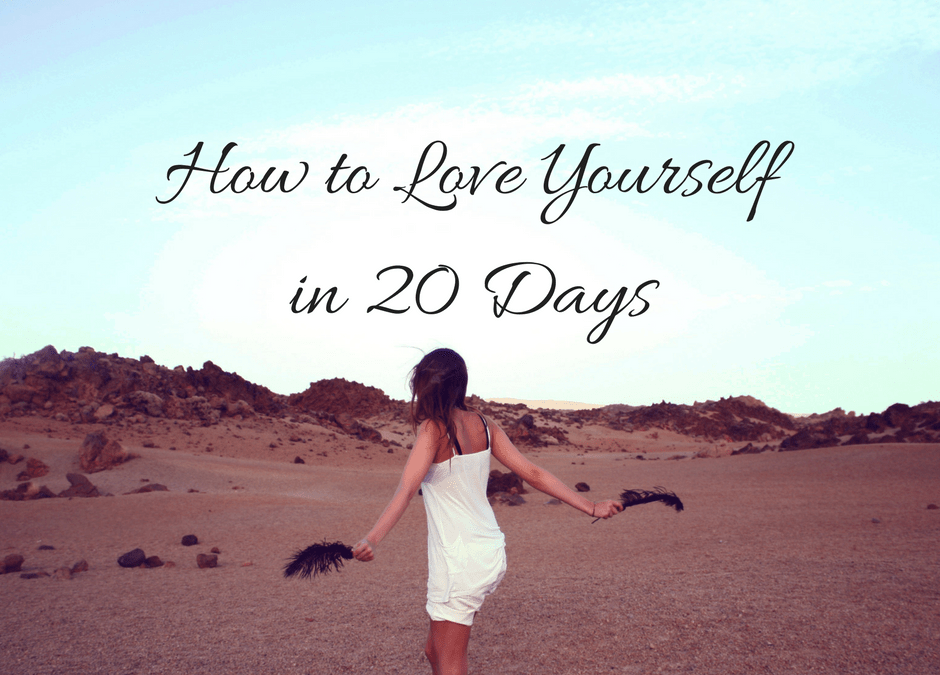 How to Love Yourself in 20 Days