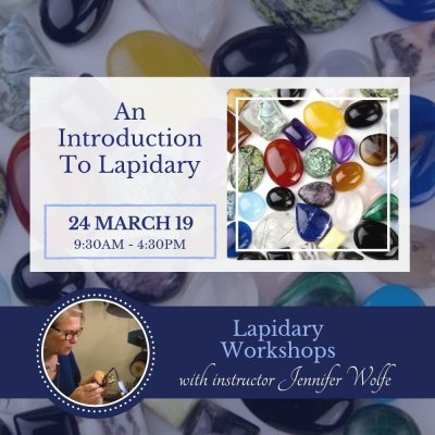 24 Mar 2019 | Lapidary Workshop Button | Bliss Jewellery