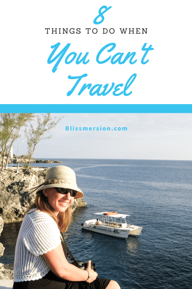 """Pinterest image me with the ocean in the background, the heading says """"8 things to do when you can't travel"""""""