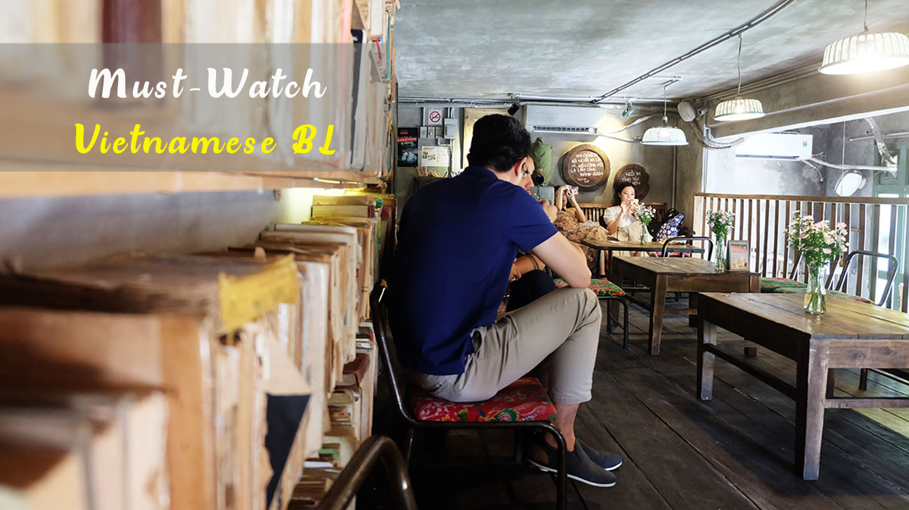 Must-Watch Vietnamese BL Drama