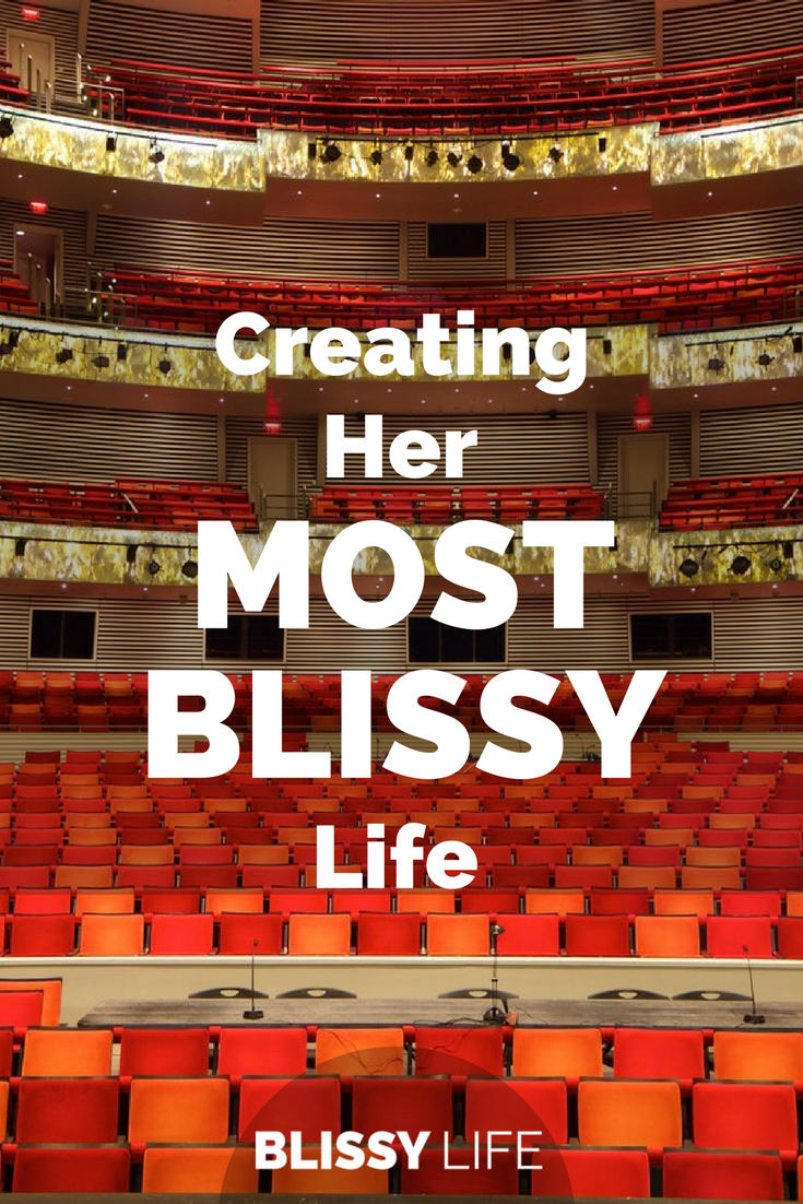 Creating Her MOST BLISSY Life