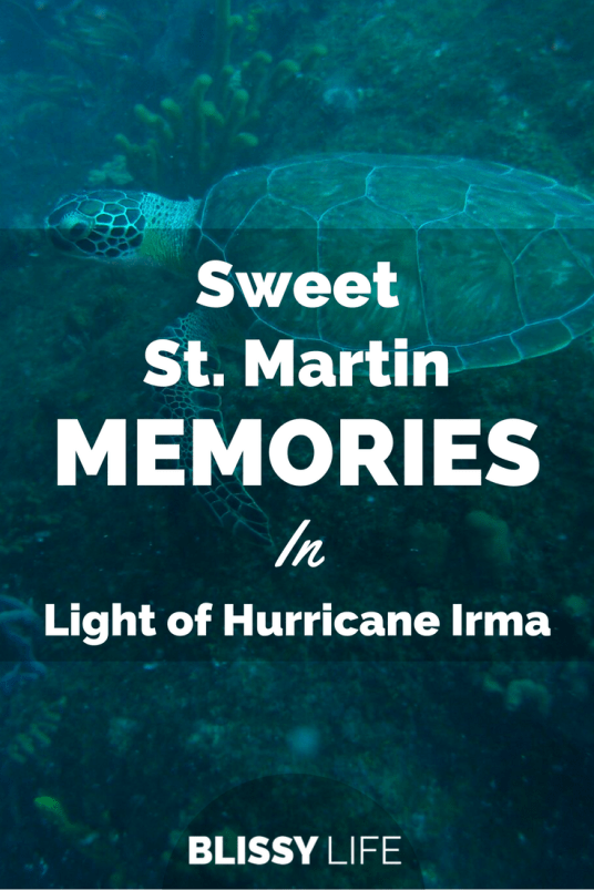 Sweet St. Martin MEMORIES In Light of Hurricane Irma