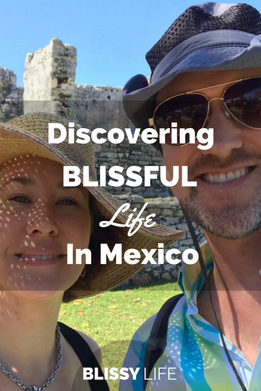 Discovering BLISSFUL Life In Mexico